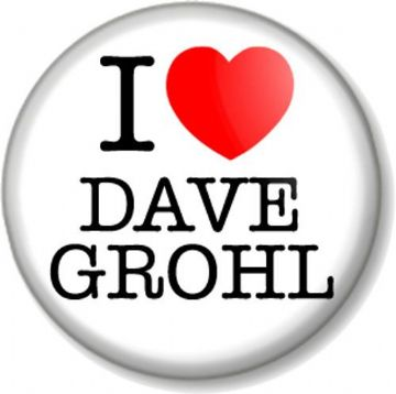 I Love / Heart DAVE GROHL Pin Button Badge Foo Fighters Nirvana Drummer Rock